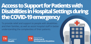The Tennessee Department of Developmental and Intellectual Disabilities offered guidance to hospitals for treating people with disabilities during COVID-19 pandemic.