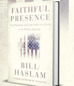 """Cover of former Gov. Bill Haslam's book, """"Faithful Presence,"""" released on Tuesday. (Illustration: Facebook)"""